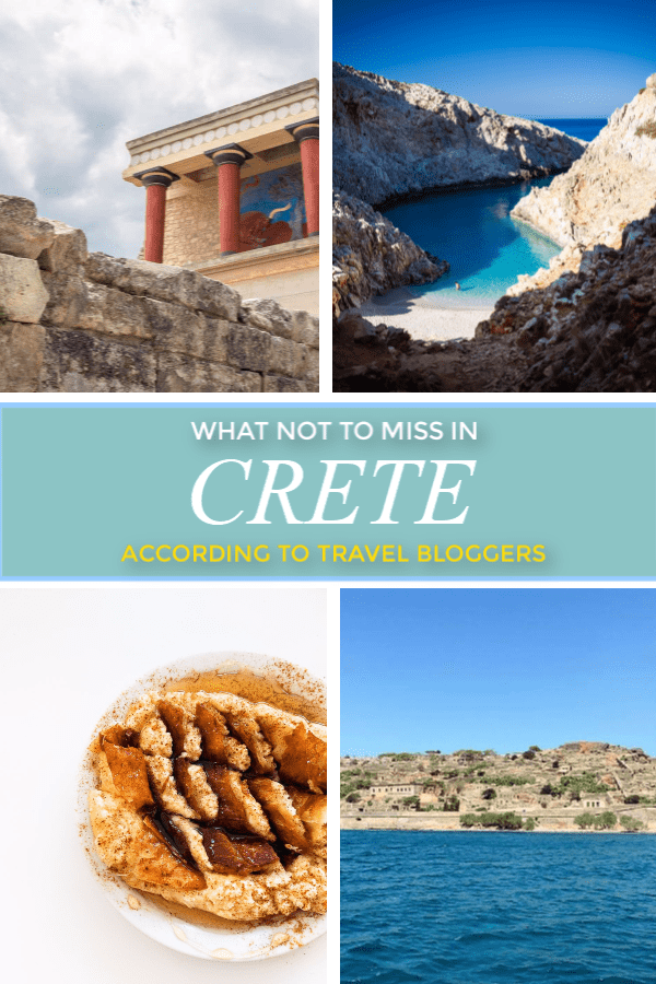 Travel Bloggers share their tips on what not to miss in Crete.